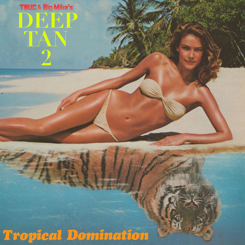 Tropical Domination [Side B]