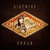 Dirtwire - Ibex ft. Kongar-ol Ondar