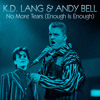 No More Tears (Enough Is Enough) [Classic Club Mix] - k.d. Lang & Andy Bell