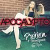 FREE DOWNLOAD: Iggy Azalea & Ariana Grande - Problem (Apocalypto Bootleg) mp3