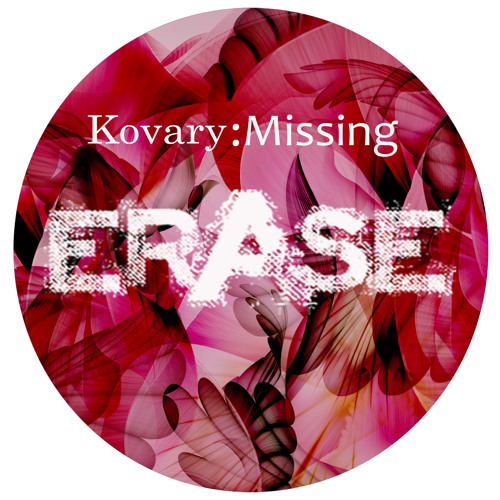 Kovary - Missing (preview) No.25. on BEATPORT!