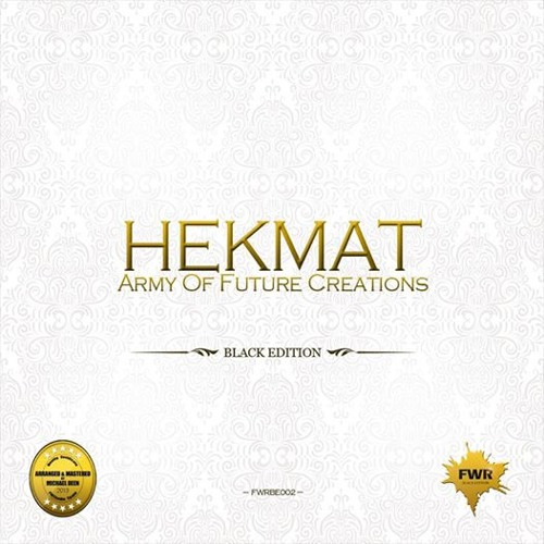 Hekmat : Army of Future Creations NEW RELEASE FWR Black Edition