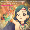 Harmonic Rush & Indecent Noise vs. 風沢そら - kira・pata・psychedelic [FREE DOWNLOAD]