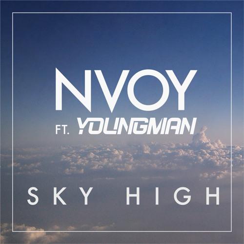 NVOY ft. Youngman - Sky High (Radio Edit)