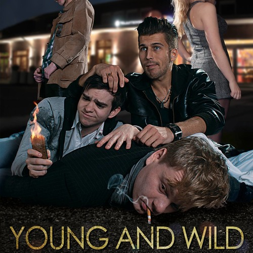 YOUNG AND WILD ( from the motion picture Young and wild )