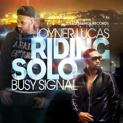 Riding Solo ft. Busy Signal(Explicit)