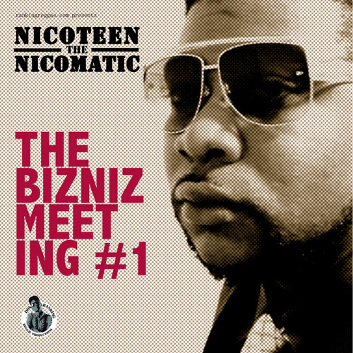 Nicoteen Nicomatic + Don Ranking - Bizniz Meeting EP Nr1