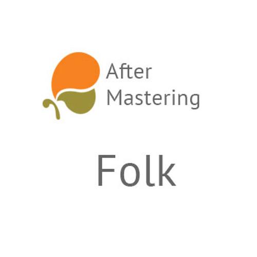 After Mastering: Folk