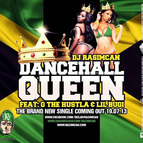 DJ Rasimcan ft. G The Hustla & Lil Bugi - Dancehall Queen