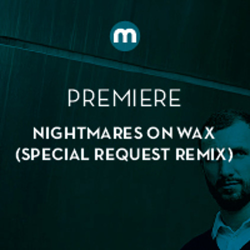 Premiere: Nightmares On Wax 'Aftermath' (Special Request Redux)
