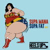 Download SUPA FAT by Mana Mp3