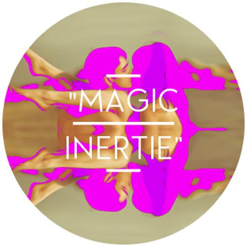 Magic Inertie