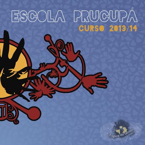 Escola Prucupá 2013/2014