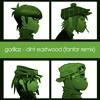 Gorillaz - Clint Eastwood (Fanfar Remix)