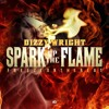 Dizzy Wright - Spark Up The Flame