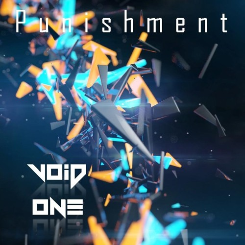 Void One - Punishment [RustOut Records] OUT NOW !