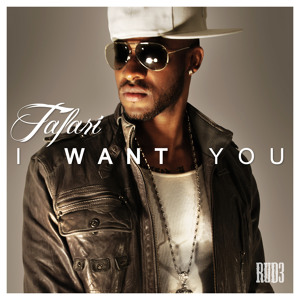 I Want You - Tafari [RUD3 Music]