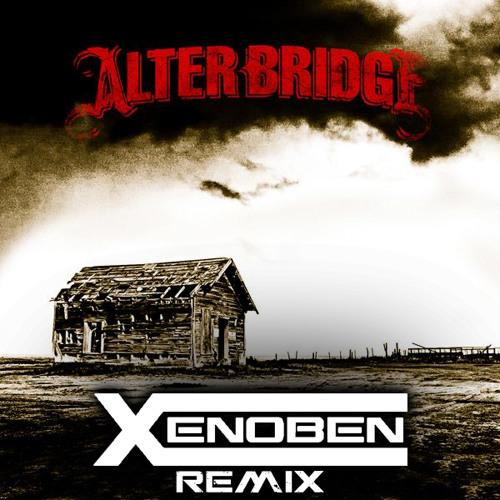 Alter Bridge - Cry Of Achilles (Xenoben remix)