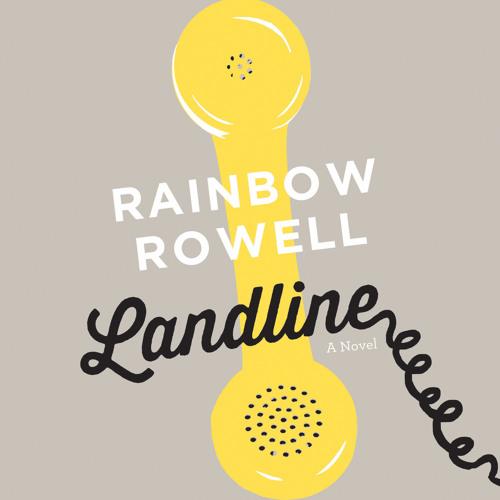 Landline by Rainbow Rowell audiobook - Chapter 2