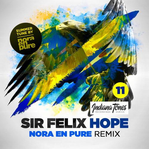 Sir Felix - Hope (Nora En Pure Remix)