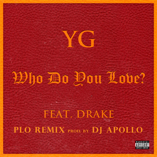 yg ft drake who do you love instrumental download