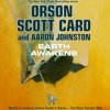 Earth Awakens by Orson Scott Card and Aaron Johnston - audiobook excerpt