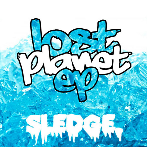 Sledge - Lost Planet EP Mix [OUT NOW]
