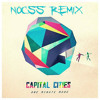 Capital Cities - One Minute More (Nocss Remix) [Free download]