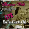 More Than A Name On A Wall - Live  Performed by Shanna Wells & The Back Roads Band