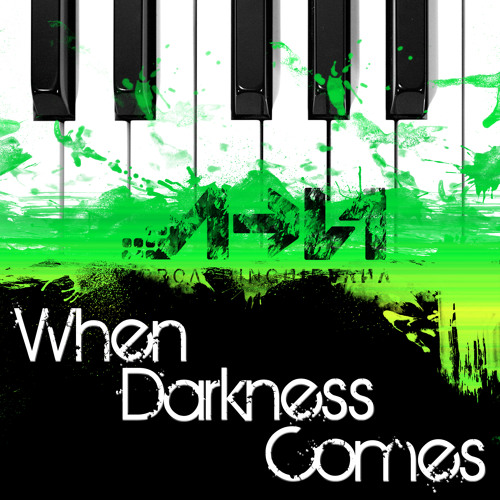 When Darkness Comes [Free Download]