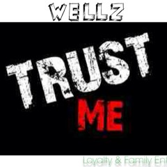 Trust Me by Wellz