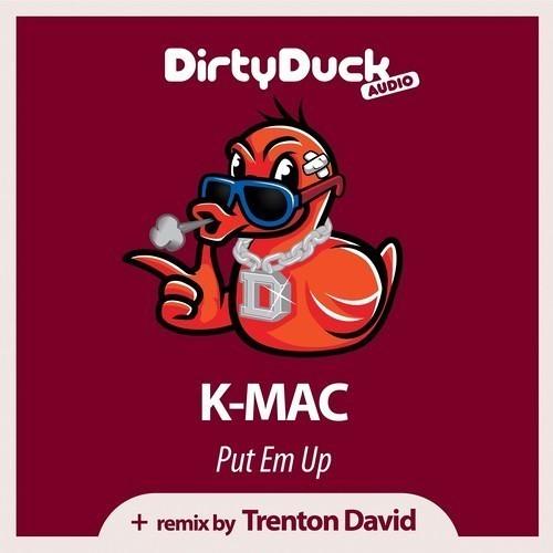 K-MAC - Put Em Up