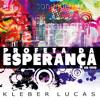 Kleber Lucas - Santidade