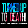 Lil' Jon & DJ Kronic - Turned Up To Death - When Will The Bass Drop Remix