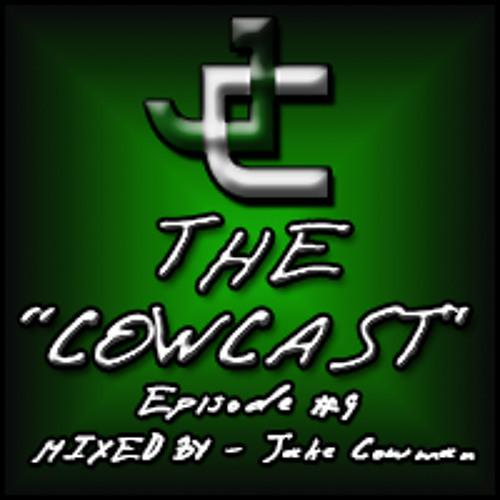 Cow-Cast (Episode #9)