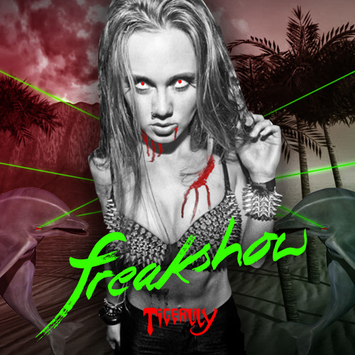 Freakshow (Preview) - Tigerlily *FREE DOWNLOAD*