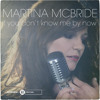 If You Don't Know Me By Now - Martina McBride