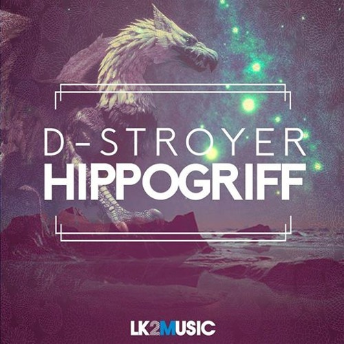 D-Stroyer - Hippogriff (Radio Edit) [OUT NOW!]