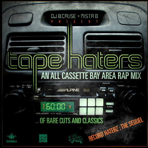 DJs B.Cause and Mista B - Tape Haters