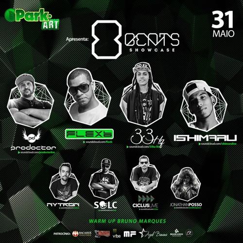 FlexB @ Recorded in 8Beats Show Case # Park.Art # 31.Maio.14 # Sao Jose dos PinhaisPR