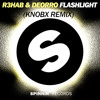 R3HAB & DEORRO - Flashlight (Knobx Remix)[FREE DOWNLOAD]