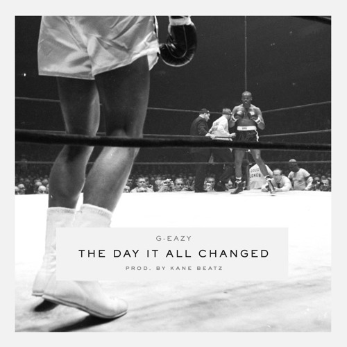 The Day It All Changed (Prod by Kane Beatz)