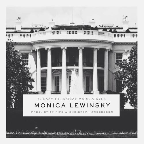 Monica Lewinsky ft. Skizzy Mars & KYLE