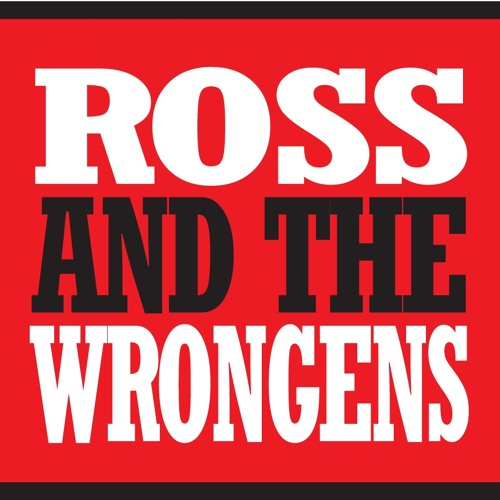ROSS AND THE WRONGENS - Two Left Feet