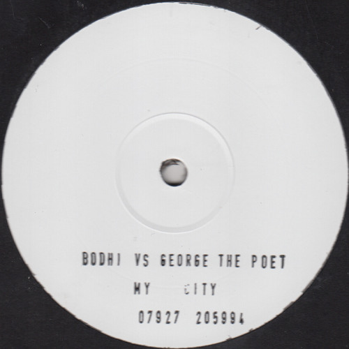 Bodhi vs George The Poet  - My City (Vinyl Only)