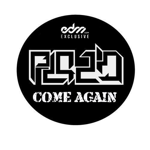 PLAZID - Come Again [EDM.com Exclusive]