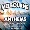 Melbourne Anthems - 175 Massive Sounds plus acapella's, drums, Logic template and more!