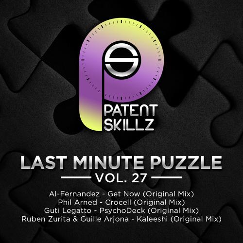 Al-Fernandez - Get Now (Original Mix) LAST MINUTE PUZZLE Vol.27