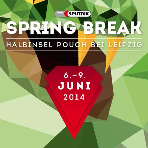 klitschnass. SPUTNIK Spring Break 2014 Warm Up Set 05.06.14