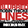 Blurred Lines Ft TI Pharrell  (Rox DUB Edit) PREVIEW